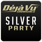 Deja Vu Showgirls Bakersfield - Silver Party